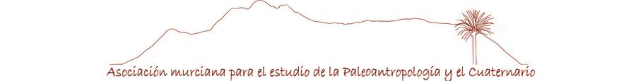 Asociación Murciana para el Estudio de la Paleoantropología y el Cuaternario